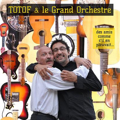 TOTOF et le Grd Orchestre